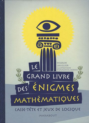 Le grand livre des énigmes mathématiques par Sylvain Lhullier