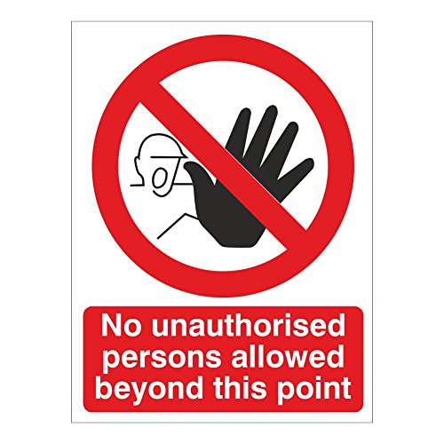 No Unauthorised person allowed beyond this point 150x200 Rigid Plastic