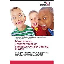 Dimensiones Transversales en pacientes con secuela de FLAPU