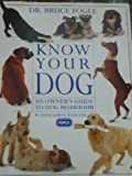 Know Your Dog (Know your pet)
