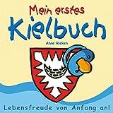 Anne Rieken - Mein erstes Kielbuch - 1St