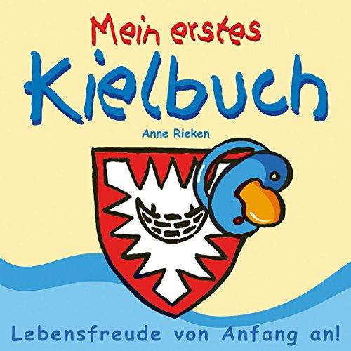 Preisvergleich Produktbild Anne Rieken - Mein erstes Kielbuch - 1St