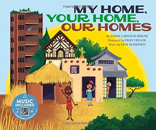My Home, Your Home, Our Homes (How Are We Alike and Different?) por Emma Carlson Berne