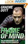 Frame of Mind: The Autobiography of t...