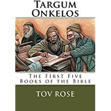 Targum Onkelos: The First Five Books of the Bible (The Targums Book 1) (English Edition)