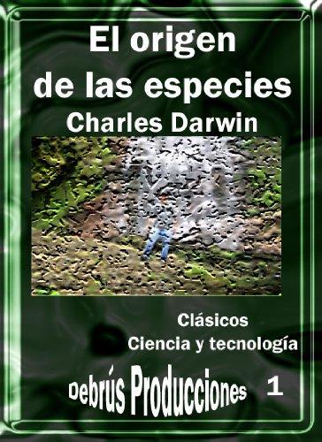 El origen de las especies (Clásicos de ciencia y tecnología nº 1)