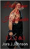 L'historienne et le Highlander: T.1, 2 &3