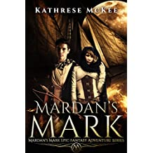 Mardan's Mark: Mardan's Mark Epic Fantasy Adventure Series (English Edition)