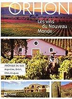 Les vins du Nouveau Monde - Tome 2 Amérique du Sud (02) de Jacques Orhon