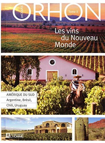 Les vins du Nouveau Monde