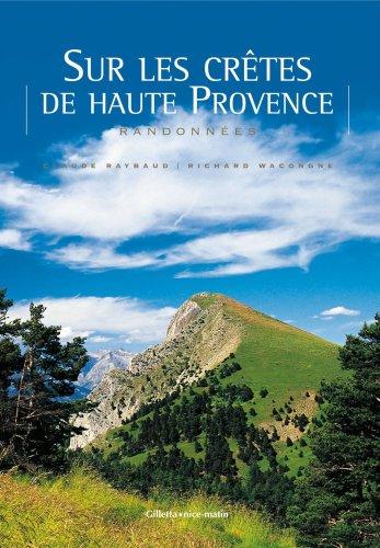 Sur les crtes de haute Provence : Randonnes