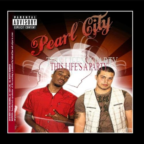 This Life's a Party (feat. Cash Fortune) (City Pearl City Party)