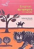Enigmas Do Vampiro - Histórias Da Índia (Em Portugues do Brasil)