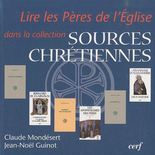 Lire les Pères de l'Eglise dans la collection 'Sources chrétiennes'