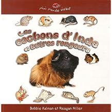 Les Cochons D'Inde Et Autres Rongeurs (Mini Monde Vivant)