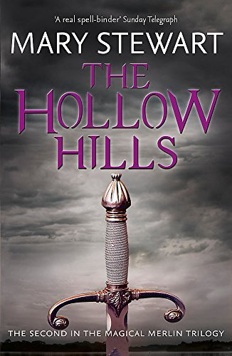 The Hollow Hills (Merlin Trilogy 2) by Mary Stewart (2-Feb-2012) Paperback