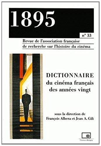 1895 N° 33 Juin 2001 : Dictionnaire du cinéma français des années vingt