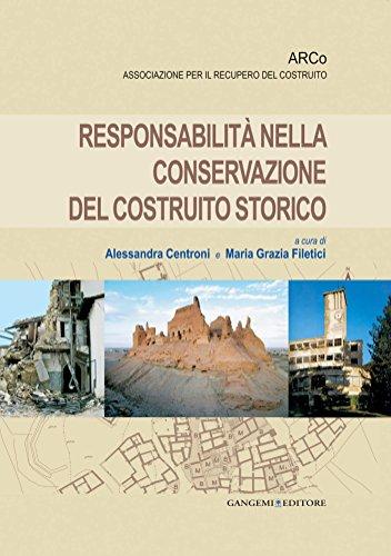 Responsabilit nella conservazione del costruito storico: Quaderni ARCo