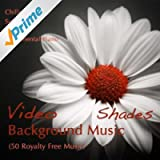 Video Background Music Shades - Chillout Lounge, Soft Jazz, New Age & Instrumental Piano (50 Royalty Free Music)