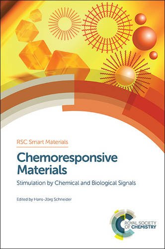 Chemoresponsive Materials: Stimulation by Chemical and Biological Signals (Smart Materials Series)