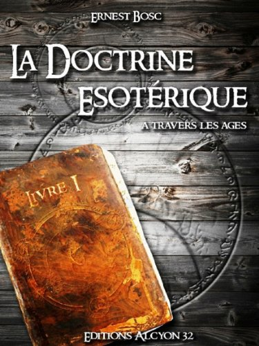 La Doctrine Esotrique (Ernest BOSC)