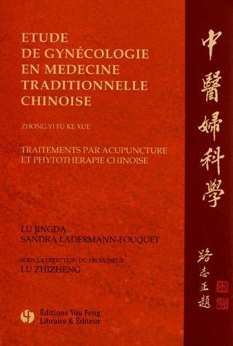 Etude de gynécologie en médecine traditionnelle chinoise
