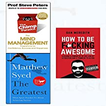 greatest,chimp paradox and how to be f*cking awesome 3 books collection set - what sport teaches us about achieving success,the mind management programme to help you achieve success, confidence and happiness