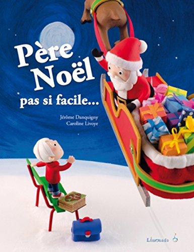 Père Noël, pas si facile...