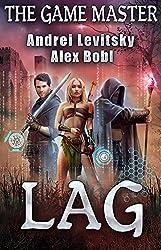 The Lag (The Game Master) LitRPG series (English Edition)