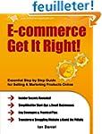 E-commerce Get It Right!: Essential S...