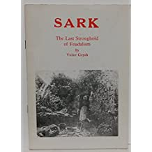 Sark: The Last Stronghold of Feudalism