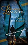 Leaving Langston: My Tribute to Langston Hughes (English Edition)