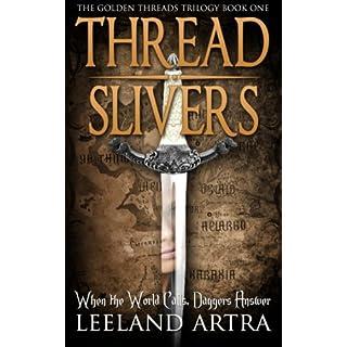 Thread Slivers (Golden Threads Trilogy Book 1) (English Edition)