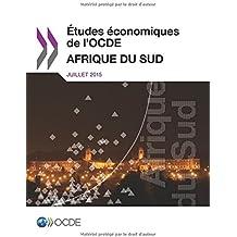 Études économiques de l'OCDE : Afrique du Sud 2015: Edition 2015