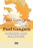 Vorher und nachher von Paul Gauguin
