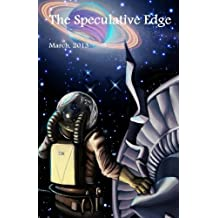 The Speculative Edge, Issue 8, March 2013