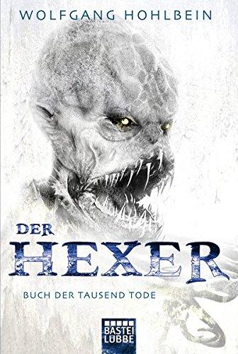 Buch der tausend Tode: Ein Hexer-Roman. Der Hexer Bd. 6
