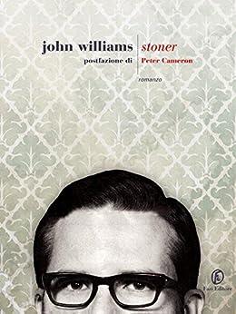 Stoner (Le strade) di [Williams, John Edward]