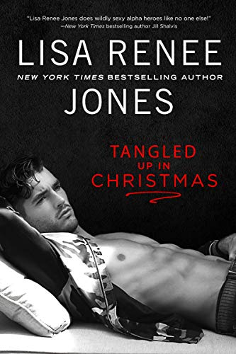 Tangled Up In Christmas (Texas Heat Book 2) by [Jones, Lisa Renee]