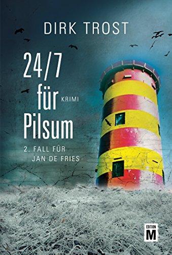Buchseite und Rezensionen zu '24/7 für Pilsum - Ostfriesland-Krimi (Jan de Fries 2)' von Dirk Trost