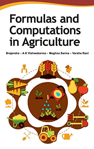 Formulas and Computations in Agriculture por Brajendra
