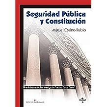 Seguridad Pública y Constitución (Derecho - Práctica Jurídica)