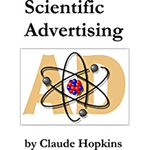 Scientific Advertising (Annotated) (English Edition)