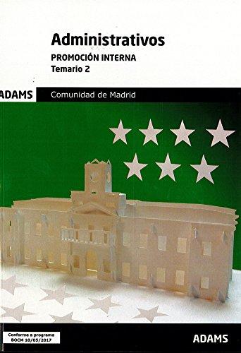 Temario Administrativos Comunidad de Madrid. Promoción interna (Obra completa): Temario 2 Administrativos Comunidad de Madrid. Promoción interna