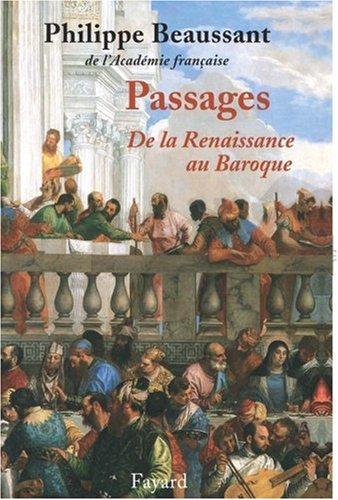 Passages : De la Renaissance au Baroque (1CD audio) par Philippe Beaussant