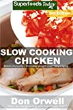 Slow Cooking Chicken: Over 50+ Low Carb Slow Cooker Chicken Recipes, Dump Dinners Recipes, Quick & Easy Cooking Recipes, Antioxidants & Phytochemicals, ... Cooking Chicken Book 3) (English Edition)
