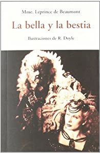La bella y la bestia par Jeanne Marie Leprince de Beaumont