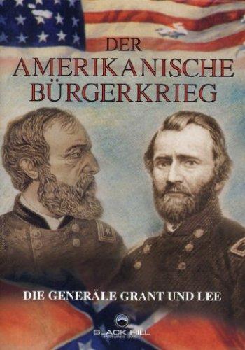 Bild von Der Amerikanische Bürgerkrieg - Die Generäle Grant & Lee