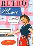 Retro Mama 2009 Calendar