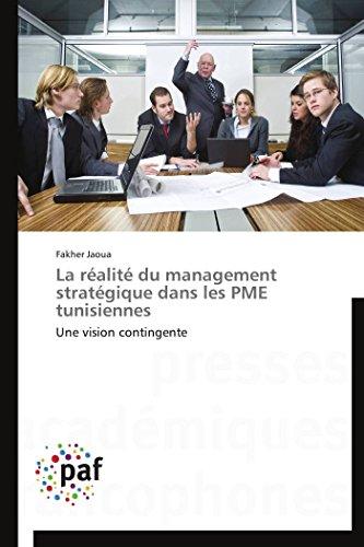 La réalité du management stratégique dans les pme tunisiennes par Fakher Jaoua